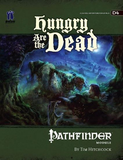 Picture of Pathfinder Module D4: Hungry Are the Dead