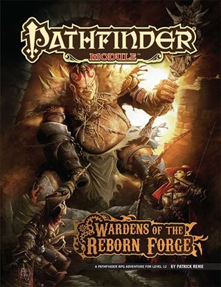 Picture of Pathfinder Module: Wardens of the Reborn Forge