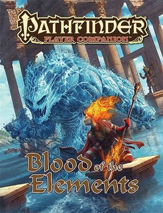 Picture of Pathfinder Player Companion: Blood of the Elements