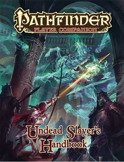 Picture of Pathfinder Player Companion: Undead Slayer's Handbook