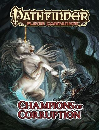 Picture of Pathfinder Player Companion: Champions of Corruption