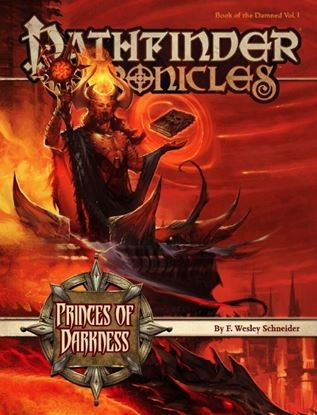 Picture of Pathfinder Chronicles: Book of the Damned—Volume 1: Princes of Darkness
