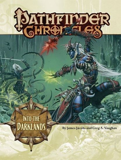 Picture of Pathfinder Chronicles: Into the Darklands