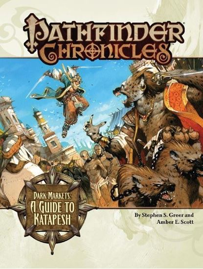 Picture of Pathfinder Chronicles: Dark Markets—A Guide to Katapesh