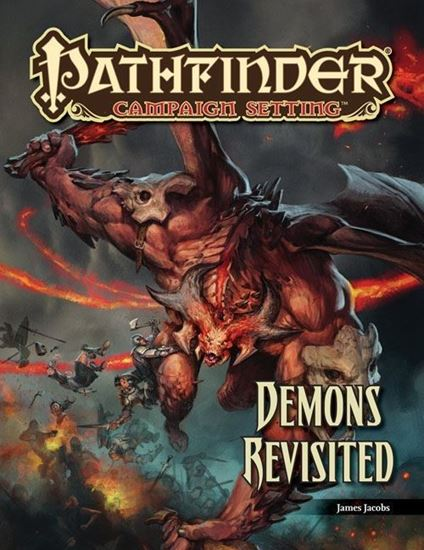 Picture of Pathfinder Campaign Setting: Demons Revisited