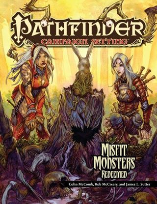 Picture of Pathfinder Campaign Setting: Misfit Monsters Redeemed